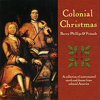 Colonial Christmas: Barry Phillips