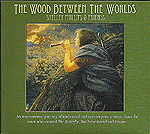 The Wood Between The Worlds